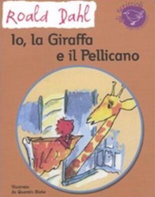 copertina Io, la giraffa e il pellicano