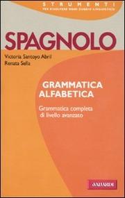 Spagnolo. Grammatica alfabetica