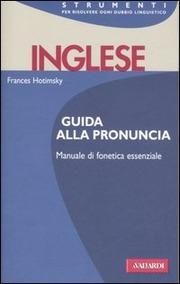 Inglese. Guida alla pronuncia