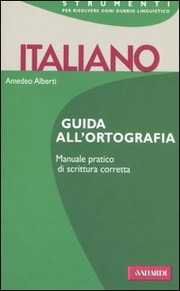 Italiano. Guida all'ortografia
