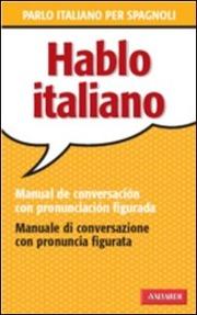 Hablo italiano - Parlo italiano per spagnoli