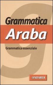 Arabo. Grammatica Essenziale