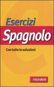 Spagnolo Esercizi