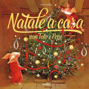 copertina Natale a casa con Toto e Pepe. Ediz. a colori