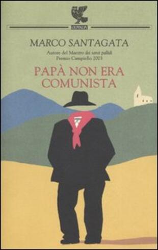 copertina PAPÀ NON ERA COMUNISTA