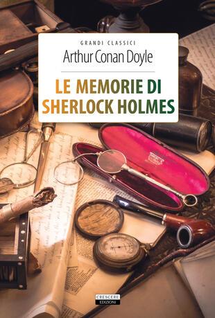 copertina Le memorie di Sherlock Holmes. Ediz. integrale. Con Segnalibro