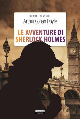 copertina Le avventure di Sherlock Holmes. Ediz. integrale. Con Segnalibro