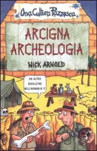 copertina Arcigna archeologia