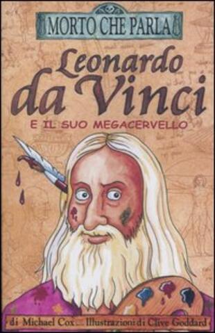 copertina Leonardo da Vinci e il suo megacervello