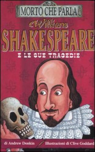 copertina William Shakespeare e le sue tragedie