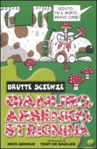 copertina Cianuro, arsenico, stricnina e altri vomitevoli veleni