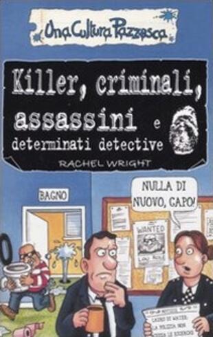 copertina Killer, criminali, assassini e determinati detective