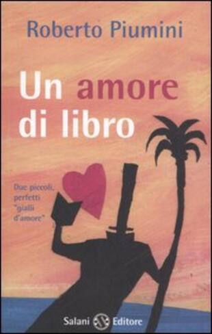 copertina Un amore di libro-I segnalibri di Augusto