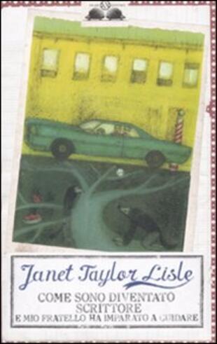 copertina Come sono diventato scrittore e mio fratello ha imparato a guidare
