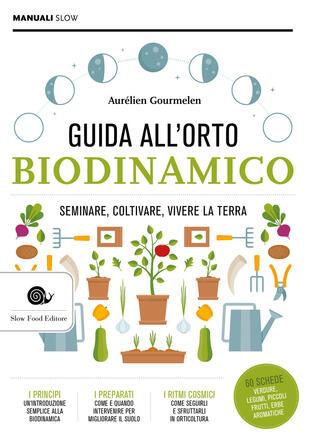 copertina Guida alll'orto biodinamico. Seminare, coltivare, vivere la terra