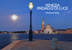 Venezia. Paesaggi di luce-Venice. Landscapes of light. Ediz. multilingue