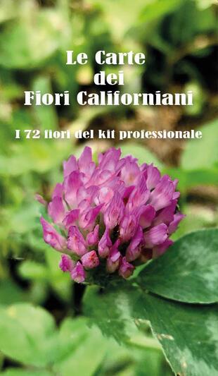 copertina Le carte dei fiori californiani. I 72 fiori del kit professionale