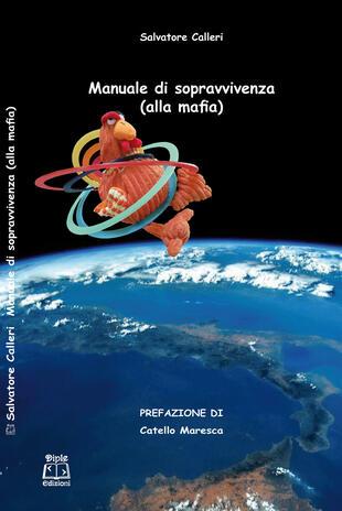 copertina Manuale di sopravvivenza (alla mafia)
