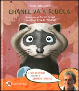 Chanel va a scuola. Ediz. illustrata. Con CD Audio
