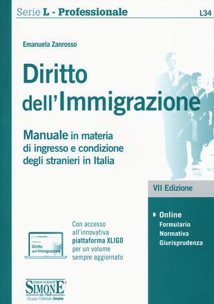 copertina Diritto dell'immigrazione. Manuale in materia di ingresso e condizione degli stranieri in Italia. Con espansione online