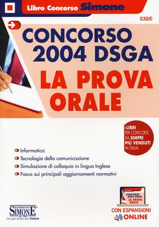 copertina Concorso 2004 DSGA. La prova orale. Con espansioni online