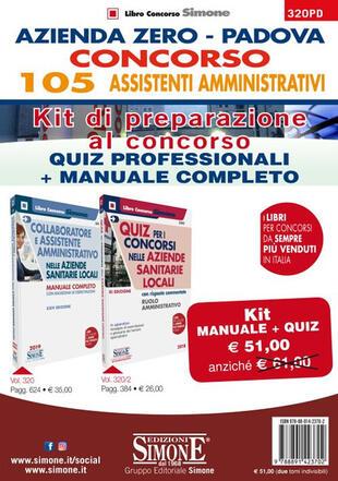 copertina Azienda Zero Padova. Concorso 105 Assistenti Amministrativi. Kit di preparazione al concorso. Quiz professionali + Manuale completo