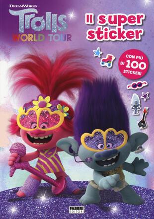 copertina Trolls world tour. Il super sticker. Ediz. a colori