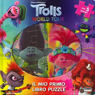 copertina Trolls world tour. Il mio primo libro puzzle. Ediz. a colori