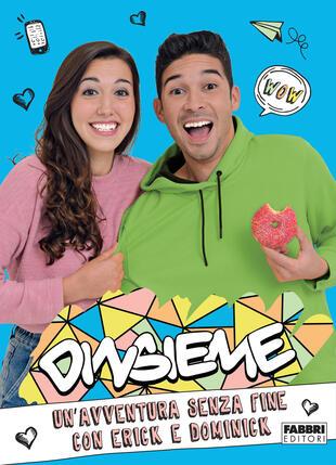 copertina Un'avventura senza fine con Erick e Dominick