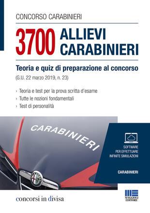 copertina Concorso carabinieri. 3700 allievi carabinieri. Teoria e quiz di preparazione al concorso (G.U. 22 marzo 2019, n.23)