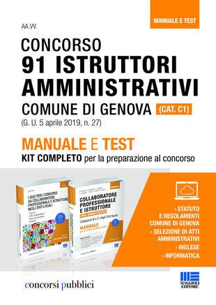 copertina Concorso 91 istruttori amministrativi Comune di Genova (Cat. C1). Manuale e test. Kit completo per la preparazione al concorso
