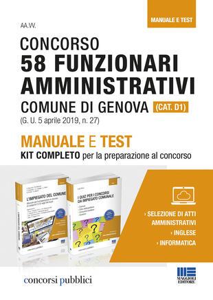 copertina Concorso 58 funzionari amministrativi Comune di Genova (Cat. D1). Manuale e test. Kit completo per la preparazione al concorso