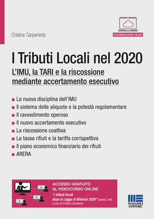 copertina I tributi locali nel 2020. L'IMU, la TARI e la riscossione mediante accertamento esecutivo. Con espansione online