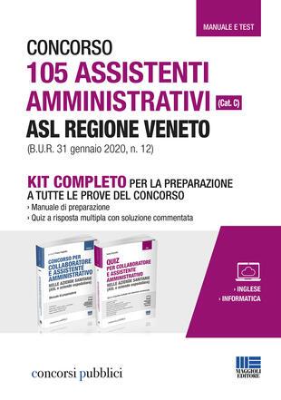 copertina Concorso 105 assistenti amministrativi ASL Regione Veneto (cat. C) (B.U.R. 31 gennaio 2020, n. 12). Kit completo per la preparazione a tutte le prove del concorso. Con aggiornamento onilne