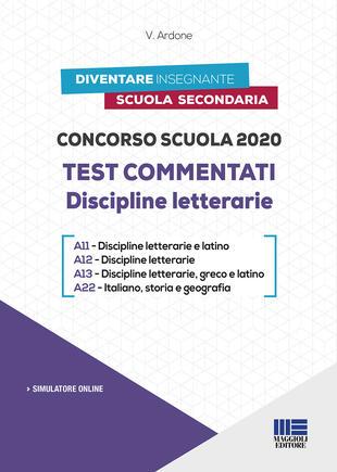 copertina Concorso scuola 2020. Test commentati. Discipline letterarie. Con software di simulazione