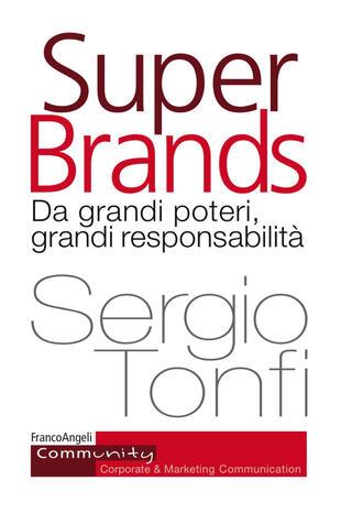 copertina Super Brands. Da grandi poteri, grandi responsabilità