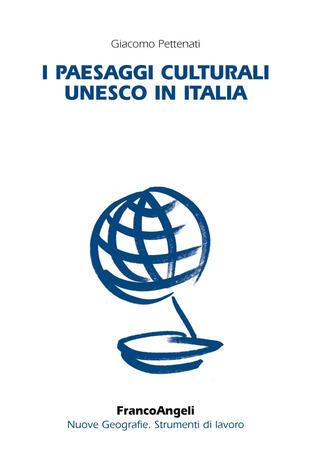 copertina I paesaggi culturali UNESCO in Italia