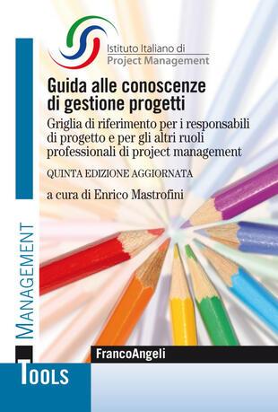 copertina Guida alle conoscenze di gestione progetti. Griglia di riferimento per i responsabili di progetto e per gli altri ruoli professionali di project management