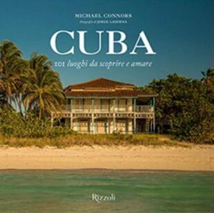 copertina Cuba. 101 luoghi da scoprire e amare