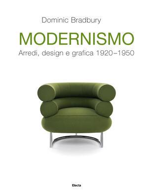 copertina Modernismo. Arredi, design e grafica 1920-1950. Ediz. illustrata