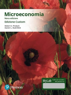 Microeconomia. Ediz. Mylab. Ediz. custom. Con Contenuto digitale per download e accesso on line