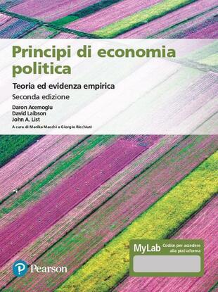 copertina Principi di economia politica. Teoria ed evidenza empirica. Ediz. MyLab. Con Contenuto digitale per accesso on line