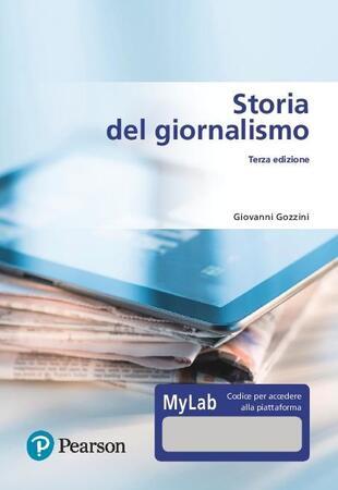 copertina Storia del giornalismo. Ediz. MyLab. Con Contenuto digitale per download e accesso on line