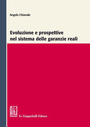 copertina Evoluzione e prospettive nel sistema delle garanzie reali