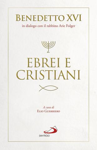 copertina Ebrei e cristiani