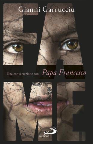 copertina Fame. Una conversazione con papa Francesco