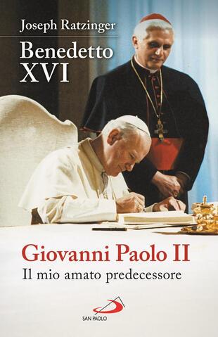 copertina Giovanni Paolo II. Il mio amato predecessore
