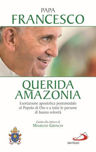 copertina «Querida Amazonia». Esortazione apostolica postsinodale al popolo di Dio e a tutte le persone di buona volontà