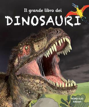 copertina Il grande libro dei dinosauri