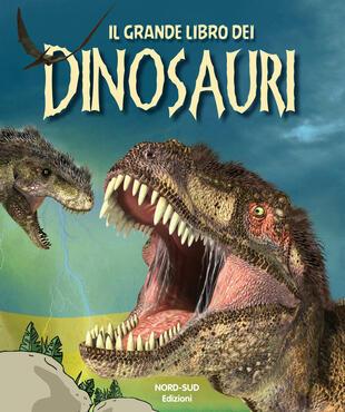 copertina Il grande libro dei dinosauri n.e